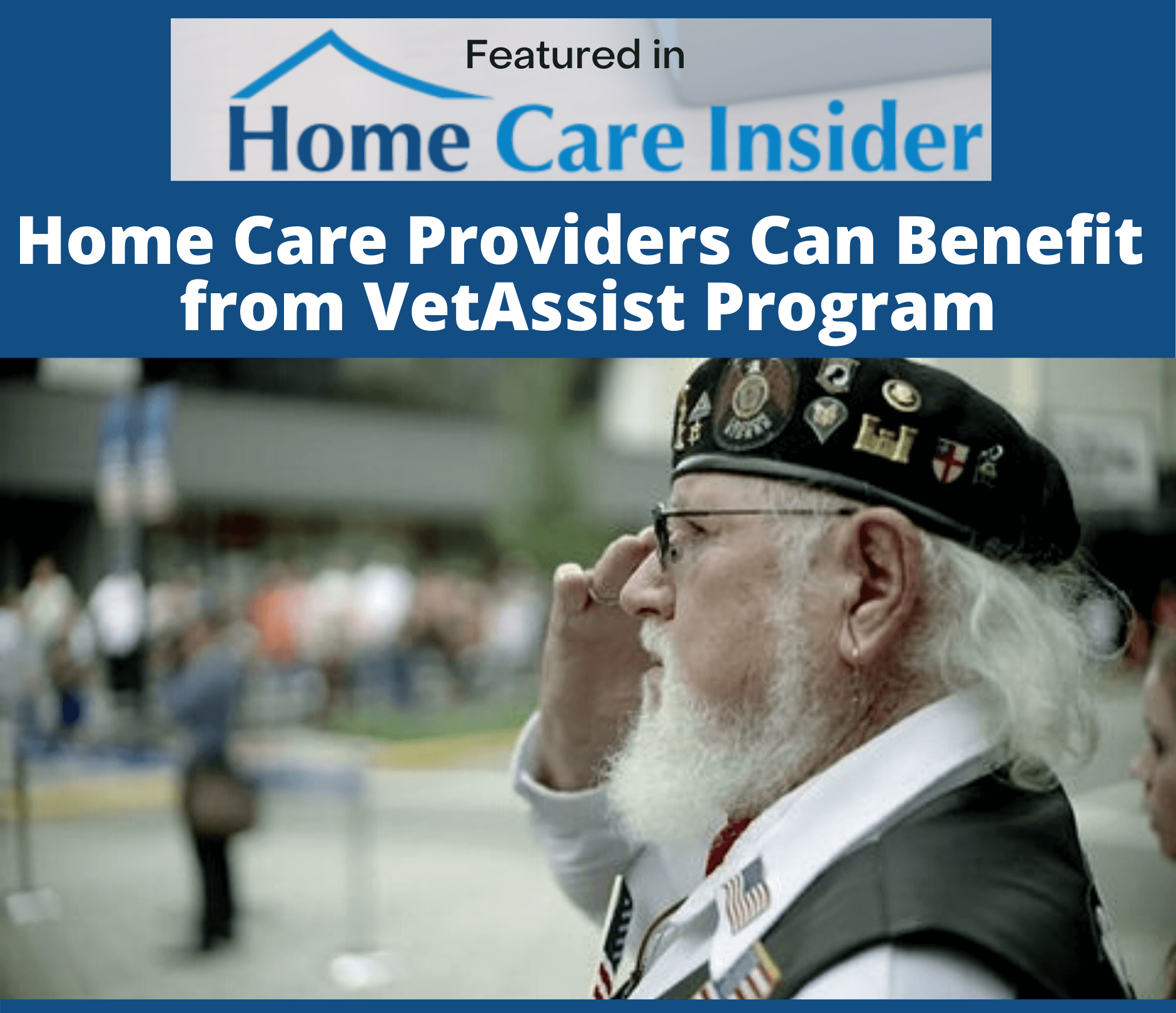 HCAOA: Home Care Providers Can Benefit from VetAssist Program